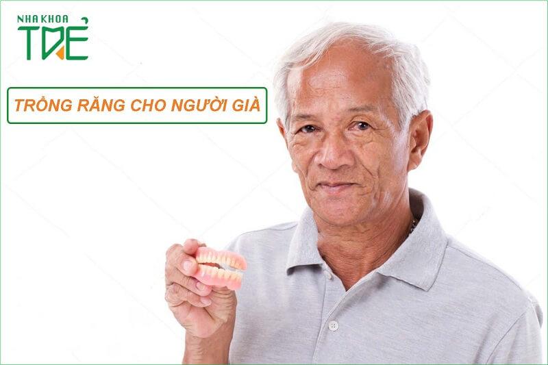 Trồng răng cho người già cách nào tốt nhất