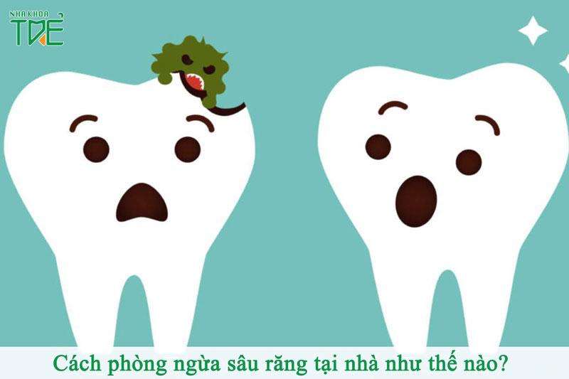 Cách phòng ngừa sâu răng tại nhà như thế nào?