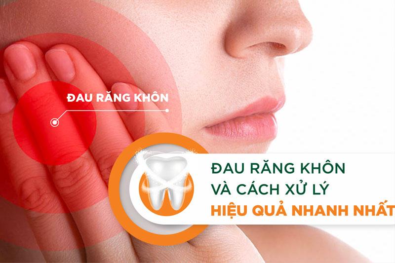Răng khôn đau trong bao lâu? Phải làm sao để giảm đau răng khôn hiệu quả