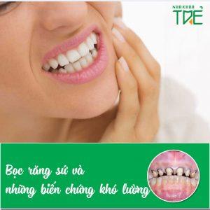 """""""SỐC"""" với những biến chứng khó lường sau khi bọc răng sứ"""