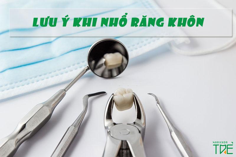 Lưu ý khi nhổ răng khôn số 8 giúp ngăn ngừa biến chứng