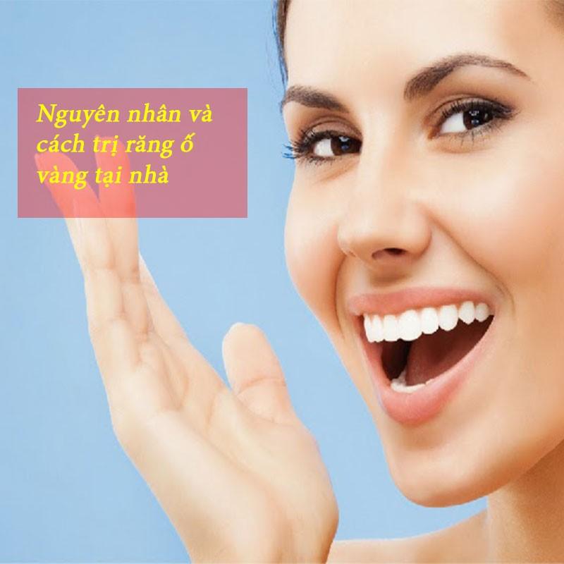 5 cách trị răng ố vàng tại nhà an toàn từ nguyên liệu tự nhiên