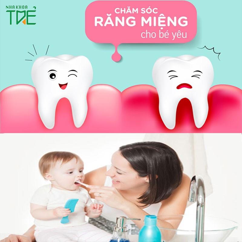 Hướng dẫn chăm sóc răng miệng cho trẻ từ A đến Z ở mọi lứa tuổi