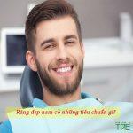 Hàm răng đẹp nam cần những tiêu chuẩn gì?