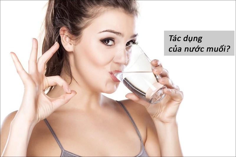 Nước muối có rất nhiều tác dụng tốt cho răng miệng và sức khỏe con người